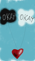 OKAY by ginnyhatesyou