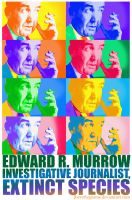 Edward R Murrow Copy by jbeverlygreene