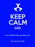 Keep Calm Toonami Poster by ETSChannel