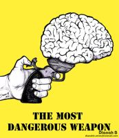THE MOST DANGEROUS WEAPON by Dianah3