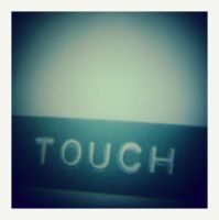 Touch... by aoife