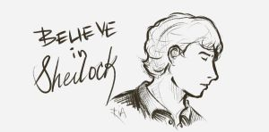 Believe In Sherlock by SaerwenApsenniel