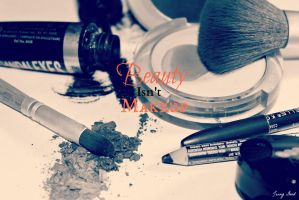 Beauty Isn't Makeup by 6horsecrazygurl9