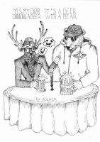 Deer and Bear or Dear and Beer by NG-Ainger