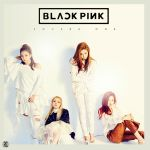 BLACKPINK: Square One by Awesmatasticaly-Cool