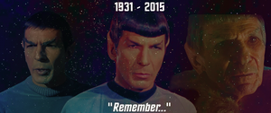 Remember Nimoy by Richard67915