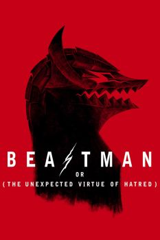 Beastman or The Unexpected Virtue of Hate by VonKulfon
