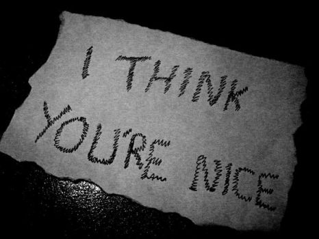 I think you're nice by emsphotography