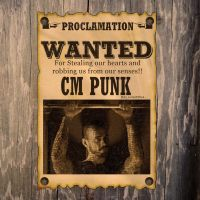 Wanted CM PUNK by lovelives4ever