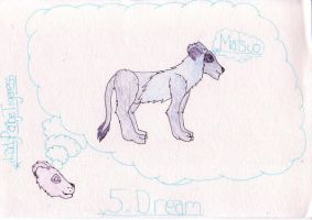 5. Dreams by LadyPaigeTigeress