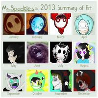 .: 2013 Summary of My Art :. by Mr-Speckles
