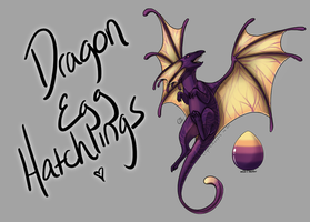 Dragon Egg Hatchlings! [Egg #4] by CoyoteAdopts