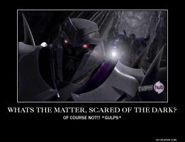 Whats The Matter. Scared  Of The Dark? by TheLordandtheRing