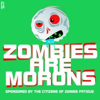 Zombies are morons by TheChanChanMan