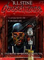 Goosebumps-A Deadly Reflection by BlkManBradley