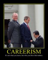 Careerism Motivational Poster by DaVinci41