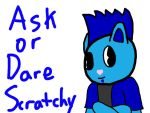 Ask or Dare Scratchy by htfman114