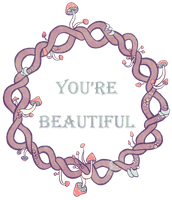 You Are Beautiful by SophieSuffocate