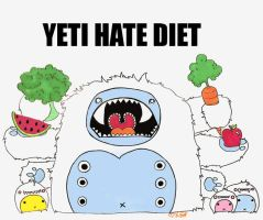 YETI HATE DIET by loveandasandwich