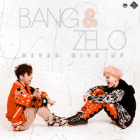 Bang And Zelo - Never Give Up by J-Beom