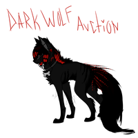 Dark Wolf Auction - Closed by CryingCrows