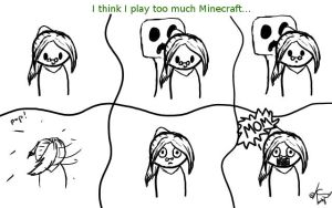 Too Much Minecraft... by toastysun125