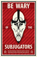Beware of the Subjugators - RS 'Godless' Poster by Halfingr
