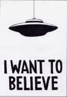I want to believe by CmdrKerner