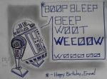 R2D2 Birthday Card by DoctorFantastic