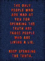 Speak the truth by uki--uki