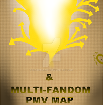 [OPEN] ''And'' - Multi-Fandom PMV MAP by Maxima68
