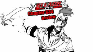 Bleach Chapter 634 Review: Friend to the End by TensaZangetsu59