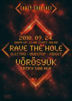 RAVE THE HOLE by hzse