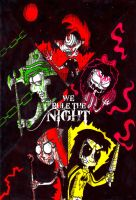 YFNHalloween WE RULE THE NIGHT by NickyNintendo