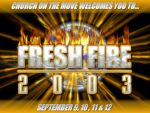 Fresh Fire 2003 by matrix7