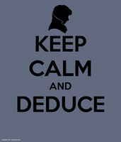 Keep Calm: Deduce by berquinn