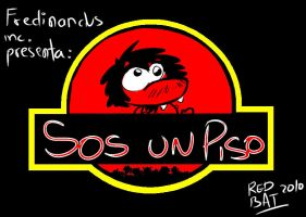 Sos un pisosaurio by Red-bat