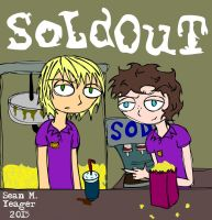 Sold Out Poster by Sean-M-Yeager