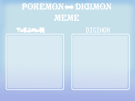 Pokemon digimon meme by G-FauxPokemon