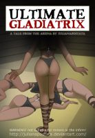 Ultimate Gladiatrix: 58 pages by julianapostata