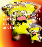 Don't Leave... by sparkythepichu