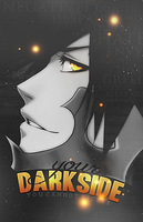 Your Darkside. by IsaVII