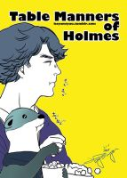 Table manners of Holmes by hayamiyuu