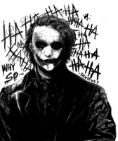 Why So Serious? by Z107M