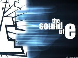 -The Sound of E by outthere