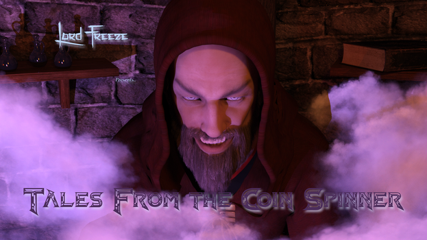 Tales From the Coin Spinner! (Sneak Peek) by TheForgottenColdKing