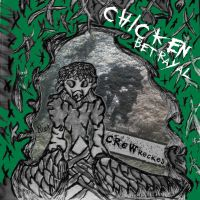 Crowrecked-Chicken Betrayal by Rick-GRAVES