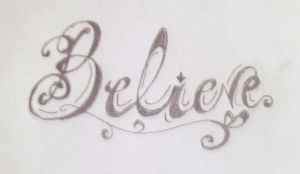 Believe Tattoo design by Cupcake-Lakai