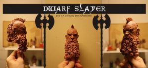 This is my new sculpture DWARF SLAYER by giolord11