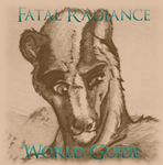 Fatal Radiance World Guide (WIP) by AudeS